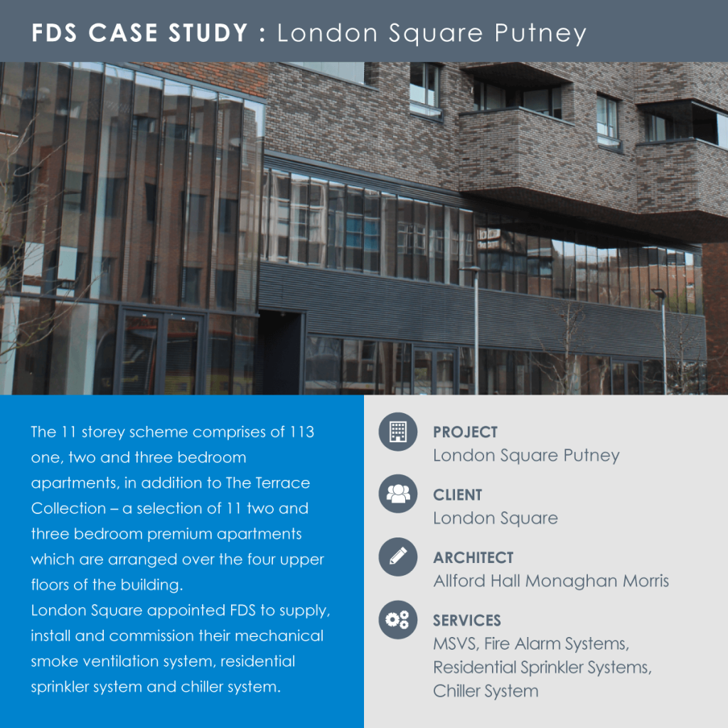 FDS Case Study London Square Putney