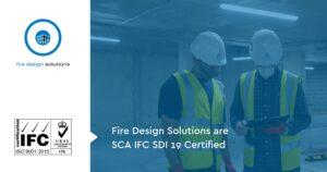 Fire Design Solutions are SCA IFC SDI 19 Certified
